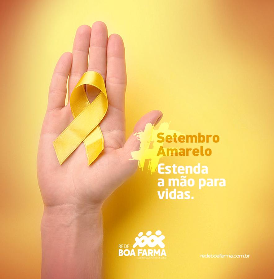 Setembro Amarelo Rede De Farmacias Boa Farma Confianca Perto De Voce
